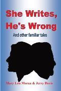She Writes, He's Wrong