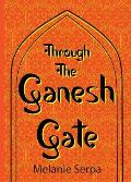 Through the Ganesh Gate