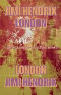 Jimi Hendrix: London