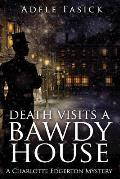 Death Visits a Bawdy House