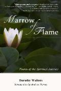 Marrow of Flame: Poems of the Spiritual Journey (2nd Ed.)