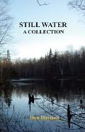 Still Water: A Collection