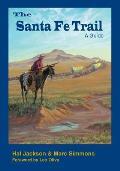 The Santa Fe Trail: A Guide
