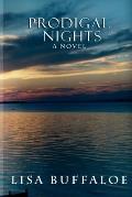 Prodigal Nights