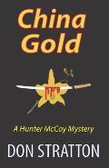 China Gold: A Hunter McCoy Mystery