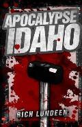 Apocalypse Idaho