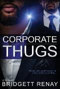 Corporate Thugs