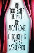 The Too-Brief Chronicle of Judah Lowe