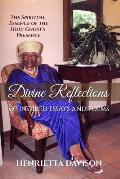Divine Reflections of Inspired Essays and Poems