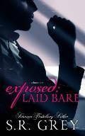 Exposed: Laid Bare: Laid Bare #1
