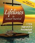 Lifelines to Cancer Survival: A New Approach to Personalized Care
