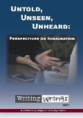 Untold, Unseen, Unheard: Perspectives on Immigration