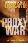 Proxywar: Book 6 of the Spies Lie Series
