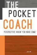 The Pocket Coach: Perspective When You Need Some