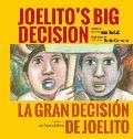 Joelito's Big Decision/La Gran Decision de Joelito