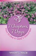 7 Chapters, 7 Days: How to Live in God's Greatness