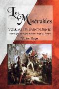 Les Mis?rables, Volume IV: Saint-Denis: Unabridged Bilingual Edition: English-French