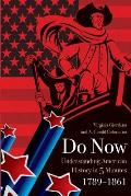Do Now: American History in 5 Minutes (1789-1861)