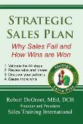 Strategic Sales Plan: Why Sales Fail and How Wins are Won