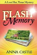 Flash Memory: A Lost Hat, Texas, Mystery