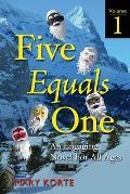 Five Equals One, Vol. 1
