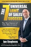 The 7 Universal Laws of Sales Success: The New Science of Sales Effectiveness