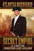 The Secret Empire: Atlantea Discovered