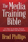 Media Training Bible
