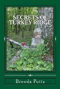 Secrets of Turkey Ridge: Younger's Wild Adventures