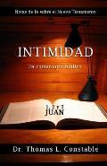 Intimidad: Un Comentario Biblico de 1, 2, y 3 Juan