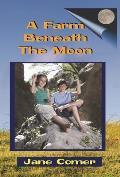 A Farm Beneath the Moon