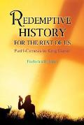 Redemptive History for the Rest of Us: Part 1: Genesis to King David