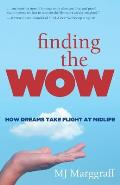 Finding the Wow: How Dreams Take Flight at Midlife