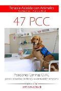 Posiciones Caninas CTAC para la rehabilitaci?n f?sica y la estimulaci?n temprana: Terapia Asistida con Animales