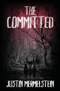 The Committed
