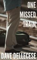 One Missed Train