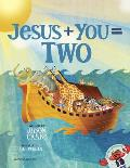 Jesus + You = Two
