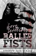 Love Letters to Balled Fists