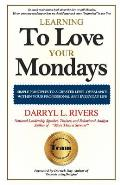Learning to Love Your Monday's: Every Week Has One!