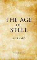 The Age Of Steel
