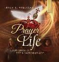 Prayer Life: For Kings in the Kingdom of God