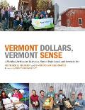 Vermont Dollars, Vermont Sense: A Handbook for Investors, Businesses, Finance Professionals, and Everybody Else