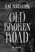 Old Broken Road