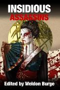 Insidious Assassins
