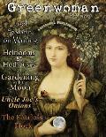 Greenwoman Volume 6: Moon Gardening