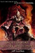 Jack Templar and the Lord of the Demons: The Jack Templar Chronicles