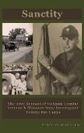 Sanctity: The True Account of Vietnam Combat Veteran & Missouri State Investigator Tommy Ray Capps