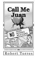 Call Me Juan
