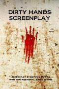 Dirty Hands Screenplay