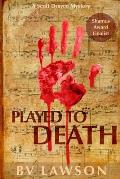 Played to Death: Scott Drayco Series #1